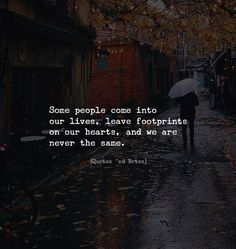 Some people come into our lives leave footprints on our hearts and we are never the same.  via (http://ift.tt/2EFkqXX)
