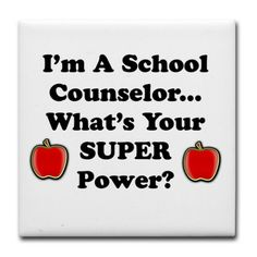 I'm a school counselor, what's your super power? Tile Coaster