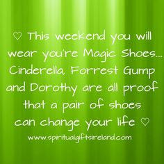 """""""Mama says they was my magic shoes. They could take me anywhere"""" -Forrest Gump  www.spiritualgiftsireland.com  #forrestgump #cinderella #wizardofoz  #magic #believe #magicshoes #shoe #shoes #weekendfun #itstheweekend #makebelieve #fairy #fairygodmother #believeandachieve #believeinyourself #believeinyourdreams #makeithappen  #transformation #magical #dreams #wonderland #simplethings #simplethingsinlife #shoeaholic #runforrestrun #princess #chooselove  #choosehappiness  Visit our store at…"""