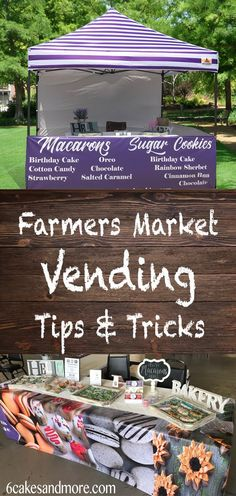Here are some great tips and pointers for anyone considering becoming a vendor for a farmers market or event! #6cakesandmore #farmersmarket #tips #tricks #baking #vendors