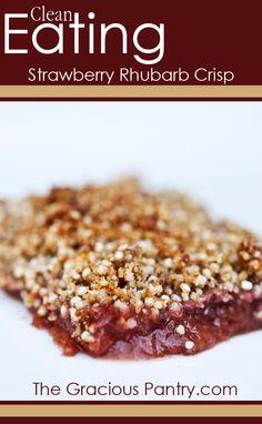 Clean Eating Strawberry Rhubarb Crisp With No Refined Sugar! #cleaneating #eatclean #cleaneatingrecipes  #noaddedsugar #noaddedsugarrecipes #dairyfree #dairyfreerecipes
