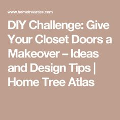 DIY Challenge: Give Your Closet Doors a Makeover – Ideas and Design Tips | Home Tree Atlas