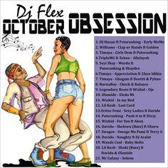 MIXTAPE: Dj Flex - October Obsession Mix