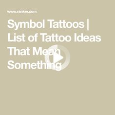 Symbol Tattoos | List of Tattoo Ideas That Mean Something Symbol Tattoos, I Tattoo, Tattoos That Mean Something, Cute Tattoos On Wrist, Just A Reminder, Quelque Chose, Meant To Be, Tattoo Ideas, Symbols