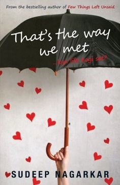 Thats The Way We Met.. Author :Sudeep Nagarkar book reviews and buy ebooks on   http://www.bookchums.com/paid-ebooks/thats-the-way-we-met/8184002955/MTI0NTc2.html
