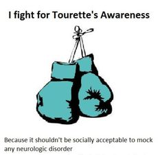 It is politically incorrect to make fun of other disorders or syndromes, so why is it ok to make fun of people who suffer from Tourette's Syndrome ~ Tourette Awareness ~