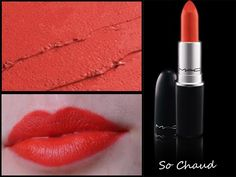 MAC -   So Chaud (PURTY PERSIMMON WET N WILD DUPE). Got the WNW dupe. I like this! It's just pretty much a blazing orange. nice for spring.
