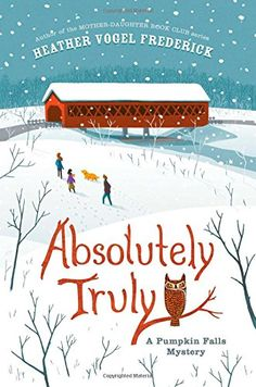 Absolutely Truly, a Pumpkin Falls Mystery, recommended by Jennifer Donovan