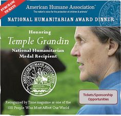 Temple Grandin's pioneering efforts reshaped animal welfare and the livestock-handling industry —resulting in better lives for millions of farm animals and greater awareness of animal welfare and humane treatment among millions of people.