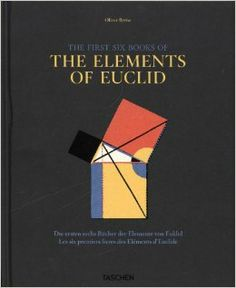 Oliver Byrne. Six Books of Euclid: Werner Oechslin: 9783836544719: Amazon.com: Books