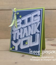 Biggest Thank You | Stampin\' Up! | Great Big Greetings #literallymyjoy #thankyou #bigthanks #heatembossing #DapperDenim #LemonLimeTwist #MythsAndMagicDSP #2018OccasionsCatalog #20172018AnnualCatalog