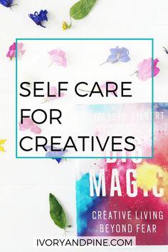 self care | creatives | creativity | creativepreneur | entrepreneur | intentional living tips | how to practice self care | artist | writer | blogger | creative burnout