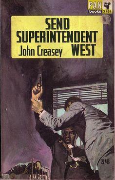 Send Inspector West by John Creasey
