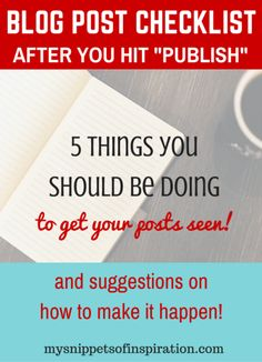 Once you publish a blog post YOUR WORK BEGINS! make sure you're doing these things so that your posts get seen to the maximum!