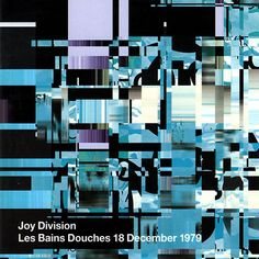 Joy Division 'Les Bains Douches', 1 9 7 9, cover by Peter Saville.