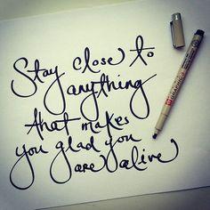Stay close...