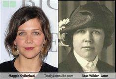 Celebrity Lookalikes: Historical Figures ~ Maggie Gyllenhaal Rose Wilder Lane