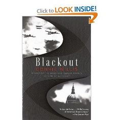 Blackout - part one of a two volume story. Willis creates a world of time-traveling academic historians.
