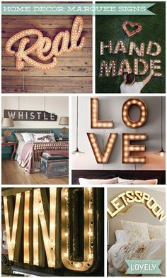 Wouldn't it be Lovely: HOME DECOR: Marquee Signs