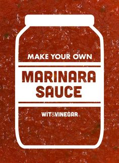 Make Your Own Marinara Sauce // Wit & Vinegar