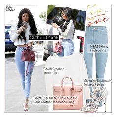 """GET THE LOOK-Kylie Jenner"" by andjela19951 ❤ liked on Polyvore featuring H&M, Chloé, Yves Saint Laurent and Christian Louboutin"
