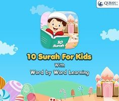 10 Surah for Kids Word By Word – Learning Quran with Audio Recitation Verses For Kids, Lessons For Kids, Lessons Learned, Learn Quran, Learn Islam, Learning Italian, Learning Arabic, Quran In English, Islam For Kids