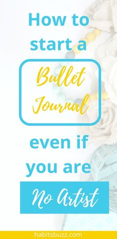 How to start a simple bullet journal with no artististic skills