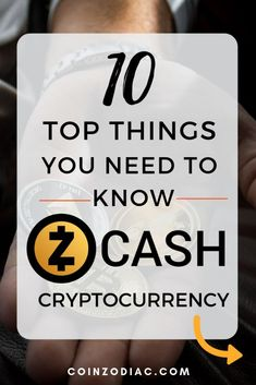 Zcash Cryptocurrency: Top 10 Things You Need To Know - CoinZodiaC Future Predictions, Identity Protection, Satoshi Nakamoto, Bitcoin Transaction, Bitcoin Cryptocurrency, Blockchain Technology, Meet The Team, Finance Tips