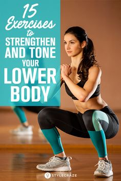 15 Exercises To Strengthen And Tone Your Lower Body At Home #fitness #workout