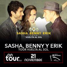 #SashaBennyErik en Monterrey #ONTOURmx