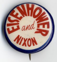 Eisenhower & Nixon- this is the presidential election I remember.