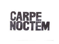 Seize the night - Carpe noctem - 8x10 black linocut print - typography poster - letterpress