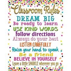 Confetti Classroom Rules Chart Poster - from Teacher Created Resources- another great item from KB Learning Center Polka Dot Classroom, Disney Classroom, 2nd Grade Classroom, New Classroom, Classroom Design, Classroom Themes, Classroom Organization, Classroom Management, Charts For Classroom Decoration