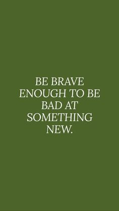 Bravery quotes, try something new, new beginnings quotes Motivacional Quotes, Words Quotes, Wise Words, Best Quotes, Life Quotes, Sayings, Brave Quotes, Best Quotations, Hindi Quotes