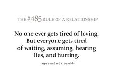 Rules of a relationship Relationship Rules, Relationships Love, Quotes To Live By, Me Quotes, Funny Quotes, Tired Of Love, It's Over Now, Truth Of Life, Tumblr Quotes