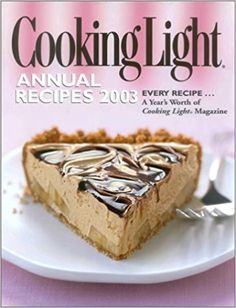 Cooking Light Annual Recipes 2003: By the Editors of Cooking Light: 9780848725464: Amazon.com: Books