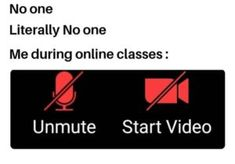 Students Muting And Pausing Video During Online Classes Funny School Jokes, Funny Jokes For Kids, Some Funny Jokes, Really Funny Memes, Crazy Funny Memes, School Memes, Funny Puns, Funny Relatable Memes, Hilarious