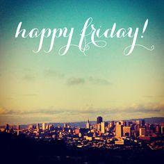 Happy Friday San Francisco view