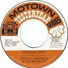 Smokey Robinson & The Miracles...Ooo Baby Baby
