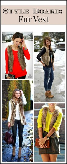 My New Favorite Outfit: How to Wear: A Fur Vest