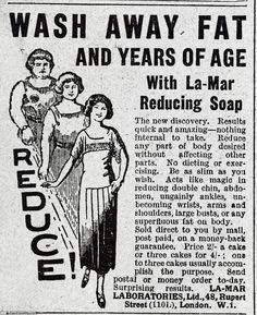 "LA-MAR REDUCING SOAP: Lose weight just by rubbing this bar of soap across your body fat?!! Crap, if only this stuff had worked! ;-) (This ad lists ""large busts"" as areas ladies would wish to whittle away - ahaha!!!)"