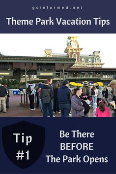 Theme Park vacation tip #1: Be there before the park opens.
