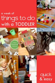 A week of simple activities that are quick and easy things to do with toddlers!