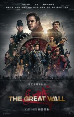 The Great Wall (2016) directed by: Yimou Zhang starring: Matt Damon, Willem Dafoe, Pedro Pascal, Andy Lau