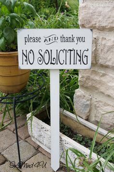 Hey, I found this really awesome Etsy listing at https://www.etsy.com/listing/192906968/no-soliciting-sign-garden-sign-yard-sign