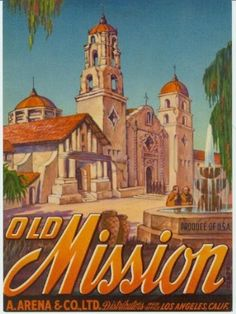 Old Mission California produce label, Los Angeles, California