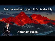 Abraham Hicks – How to restart your life instantly | Enjoyfelicevida