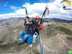Paragliding flight Cuenca Ecuador In life, what sometimes seems an end. It is truly a new beginning .Comienza this day doing something new , do paragliding and relaxed feel .