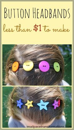 Creating fancy headbands for under $1 a piece using colorful buttons.