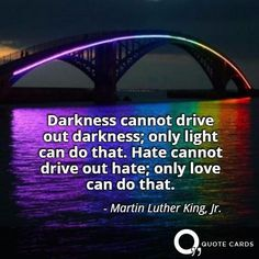 Praying for all affected by the shooting in #Orlando. #PulseNightclub #EndGunViolence #LGBT http://quotecards.co/quotes/martin-luther-king,-jr/darkness-cannot-drive-out-darkness-only-light-can-do-that/660